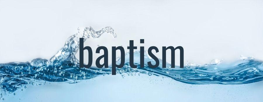 FPC Distinctives Header | Baptism
